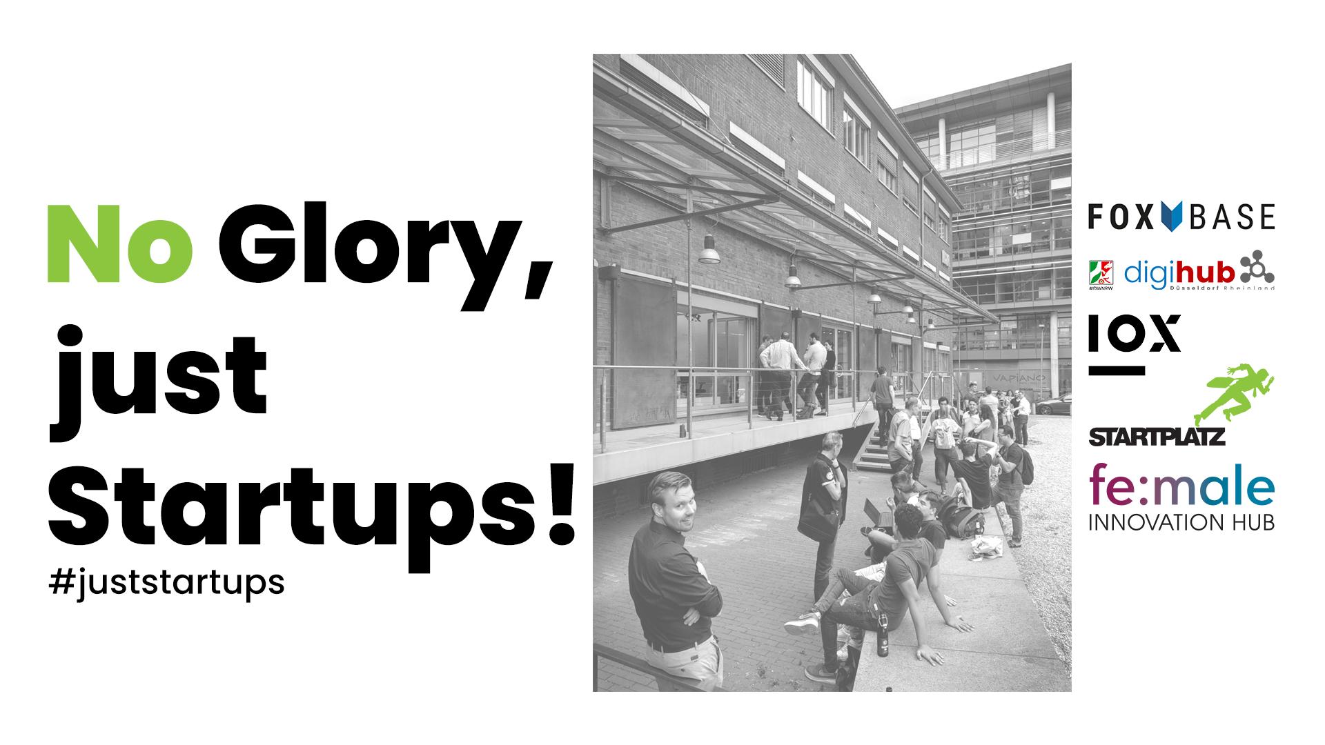 No Glory, just Startups